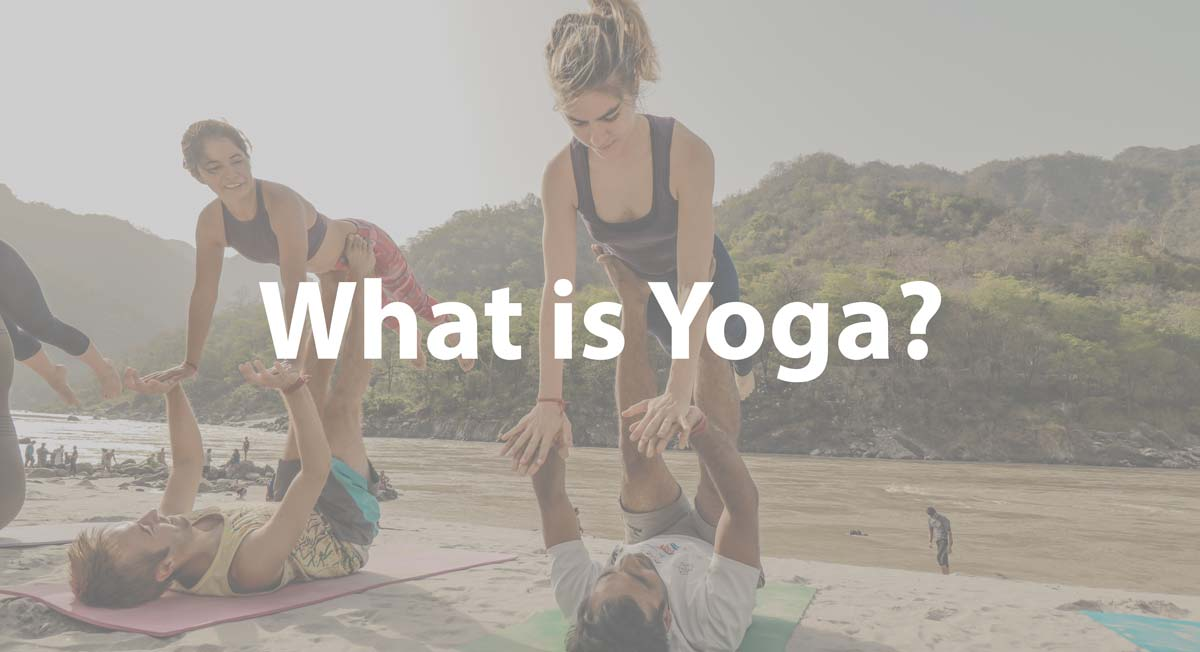what is yoga? what is yoga teacher training