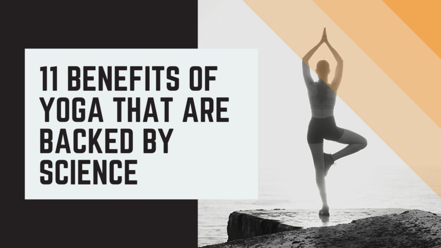 11 benefits of yoga that are backed by Science