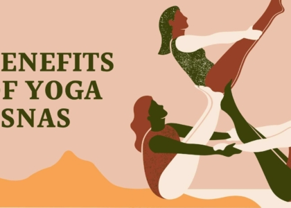 BENEFITS OF YOGA ASNAS