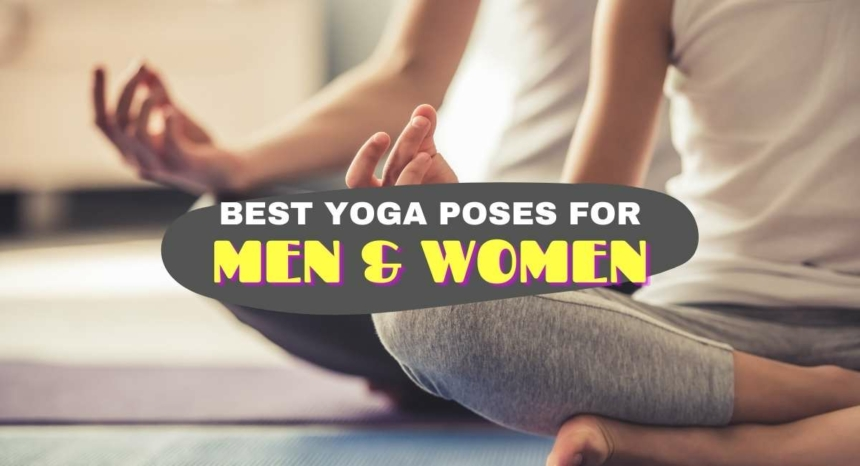 Best Yoga Poses for men and women