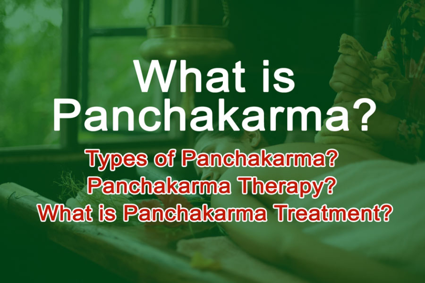 What-is-panchakarma,-types,-benefits,-how-to-do