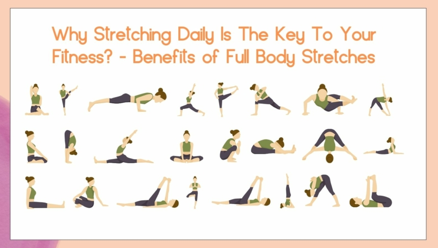 daily full body stretching and bemefits